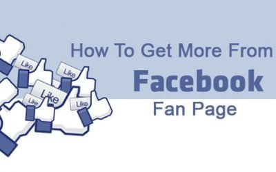 How To Get More From Your Facebook Fan Page